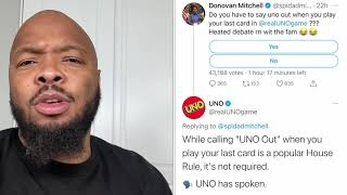 "Do you have you tell ""UNO OUT"" playing your last card?"