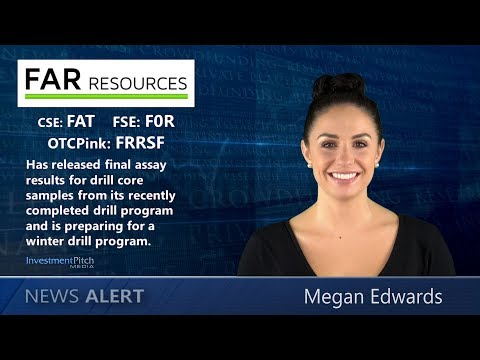 Far Resources (CSE: FAT) released final assay results for drill core samples