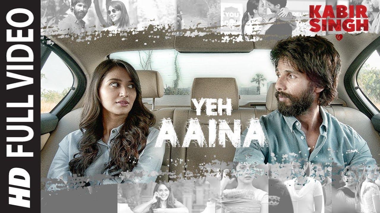Download FULL SONG: Yeh Aaina | Kabir Singh | Shahid Kapoor, Kiara Advani Nikita D| Amaal Mallik Feat.Shreya
