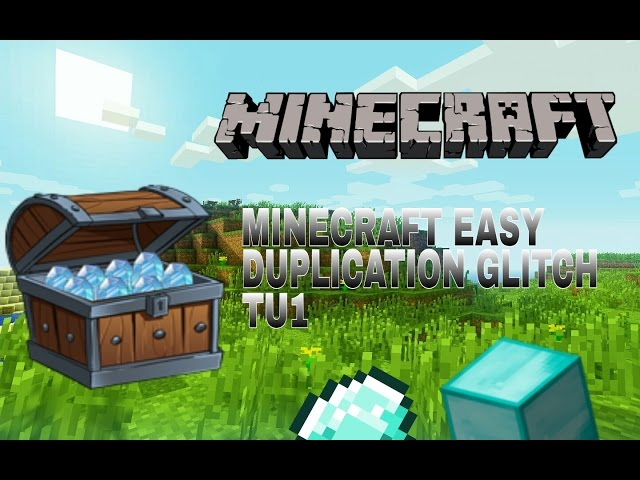 Minecraft Xbox/ps4 EASY Duplication Glitch TU1