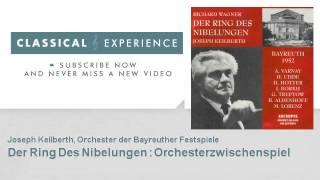 Richard Wagner : Der Ring Des Nibelungen : Orchesterzwischenspiel
