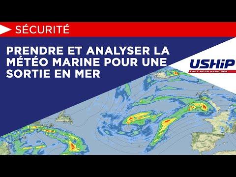 Prendre et analyser la météo marine pour une sortie en mer [Académie USHIP]