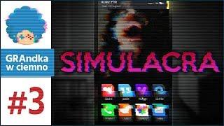 Simulacra PL #3 | CO TU SIĘ ODWALA?!