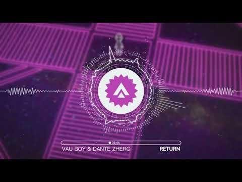 Vau Boy & Dante Zhero - Return