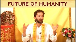 The Law of One: Is Humanity moving towards Harmony?