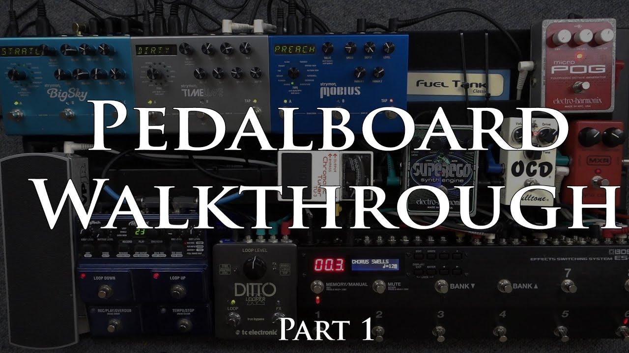 pedalboard walkthrough 2016 ambient guitar 1 2 youtube