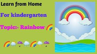 How to Explain 🌈 Rainbow for kids | Rainbow for kindergarten 🌈s