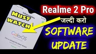 Realme 2 Pro Camera Update   Kya Hua Hai Camera Fix Aur Kya Kuch Naya Mila Hai