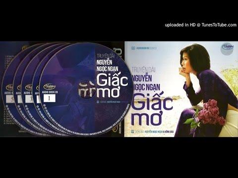 audio Nguyễn Ngọc Ngạn : Giấc Mơ 03