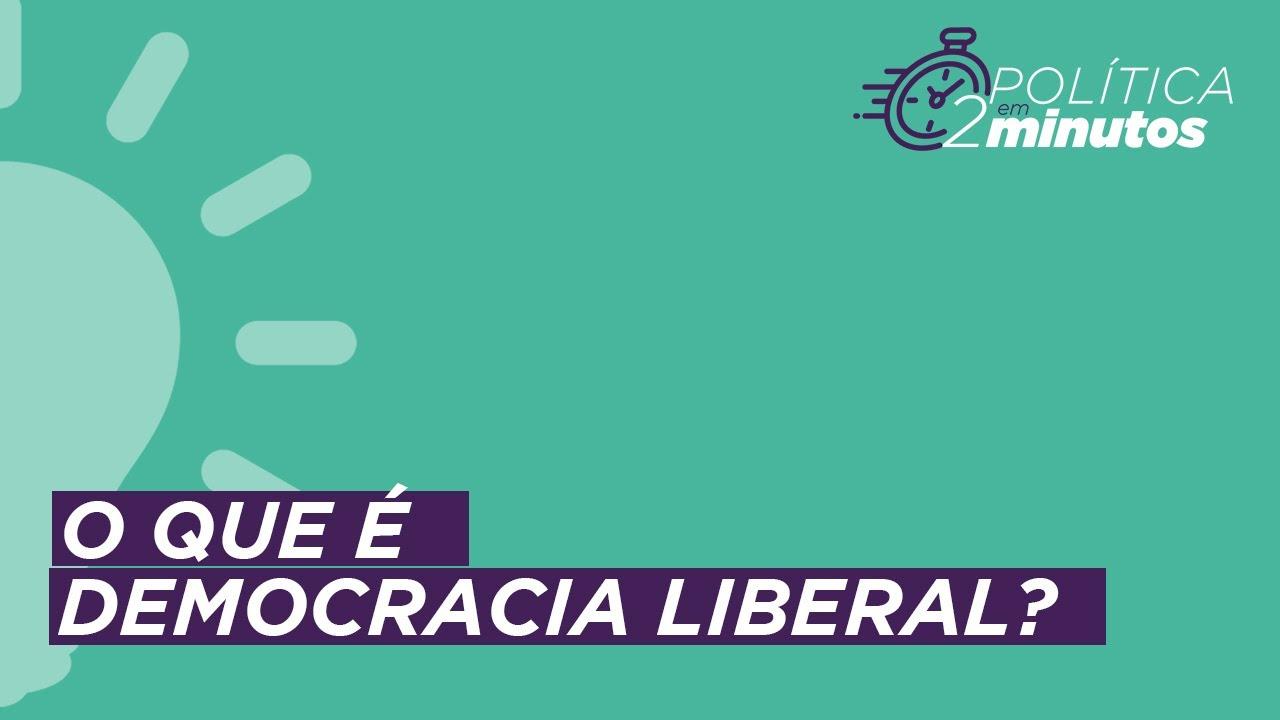 O que é democracia liberal?
