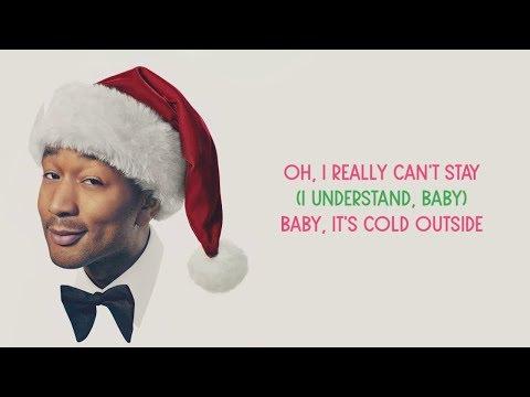 John Legend - Baby, It's Cold Outside (Lyrics) Ft. Kelly Clarkson