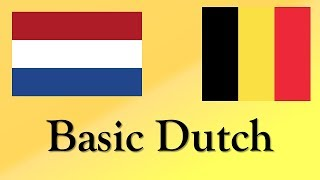 Let's Learn Some Basic Dutch