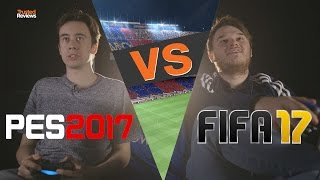 Fifa 17 VS PES 17 Review: Which Should You Buy?