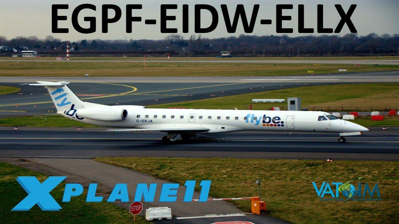 X-Plane 11 | NEW Luxembourg Scenery!! | E145 | VATSIM | Glasgow, Dublin &  Luxembourg!!