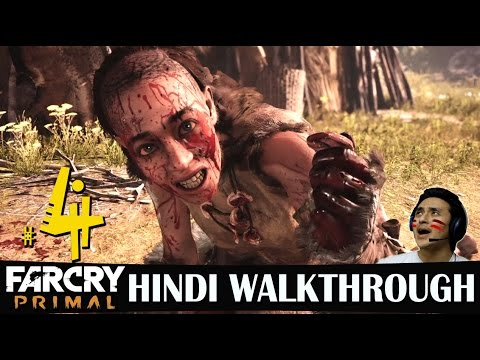 Far Cry Primal Hindi Walkthrough Part 4 -...