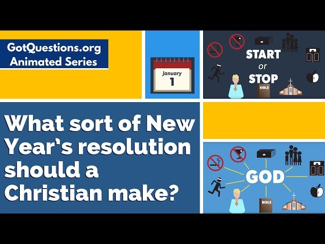 What sort of New Year's resolution should a Christian make?