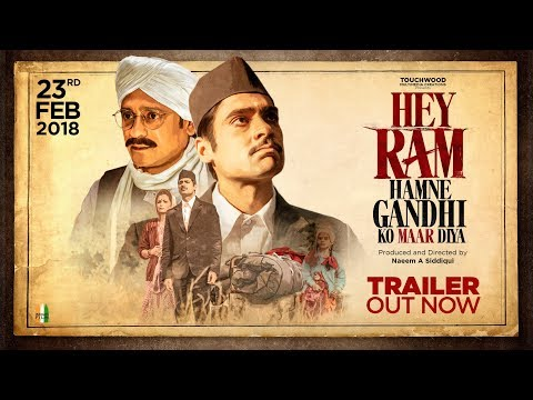 Hey Ram, Hamne Gandhi Ko Maar Diya | Official Trailer | Produced And Directed By Naeem A Siddiqui