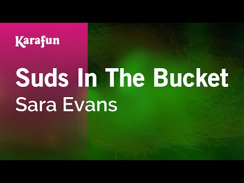 Karaoke Suds In The Bucket - Sara Evans *