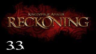 Прохождение Kingdoms of Amalur: Reckoning - Часть 33 — Вырваться с того света / Гробница Ориэтора