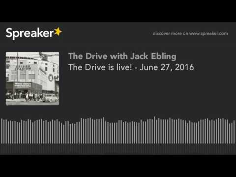 The Drive is live! - June 27, 2016