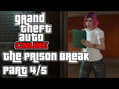 The Prison Break - Wet Work [Part 4 of 5] | GTA Online #010