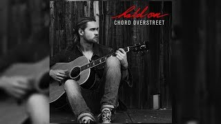 Gambar cover Chord Overstreet - Hold On (Letra/Lyrics)