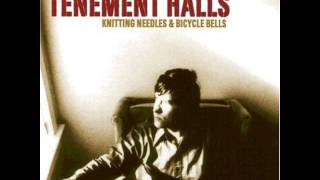 Tenement Halls - As Long As It Takes