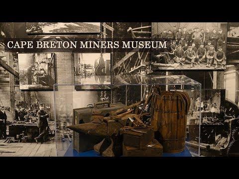 Cape Breton Miners' Museum Tour