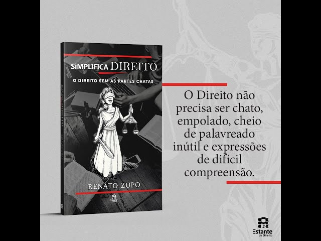 Revista Justiça -  Dicas do Autor com Dr. Renato Zupo - Livro Simplifica Direito