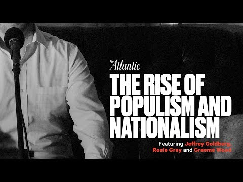The Rise of Populism and Nationalism