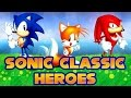 Sonic Classic Heroes - Walkthrough