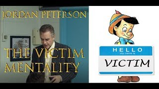 Jordan Peterson: The victim mentality