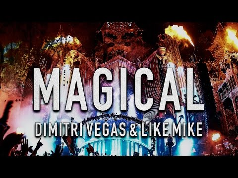Dimitri Vegas & Like Mike vs Scooter - Magical (HQ)