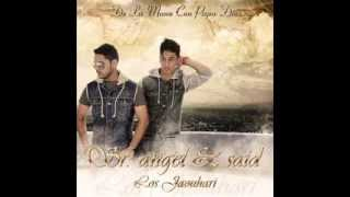 Hacertelo - Sr Angel & Said