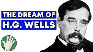 The Dream of HG Wells - Objectivity #48