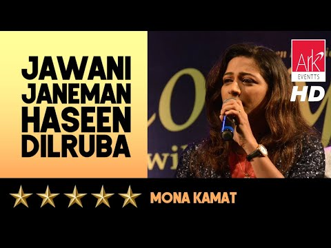 Harmony - Jawani Janeman Haseen Dilruba - Mona Kamat Prabhugaonkar