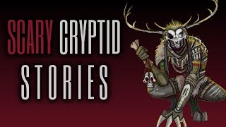 7 TRUE  Scary Cryptid Stories (Vol. 23)