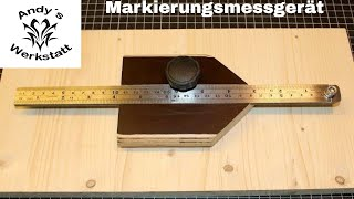Markierungsmessgerät / Marking gauge - diy
