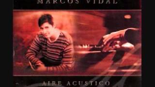 El Milagro Marcos Vidal (Aire Acustico)