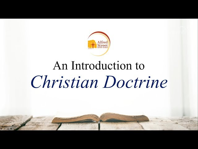 October 1, 2019 Introduction to Doctrine of Christianity, Rev. Dr. Howard-John Wesley
