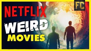 Top 10 Weird Movies on Netflix | Best Movies on Netflix Right Now | Flick Connection