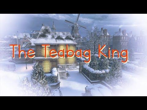 The Teabag King (Merry Christmas Everybody! :)