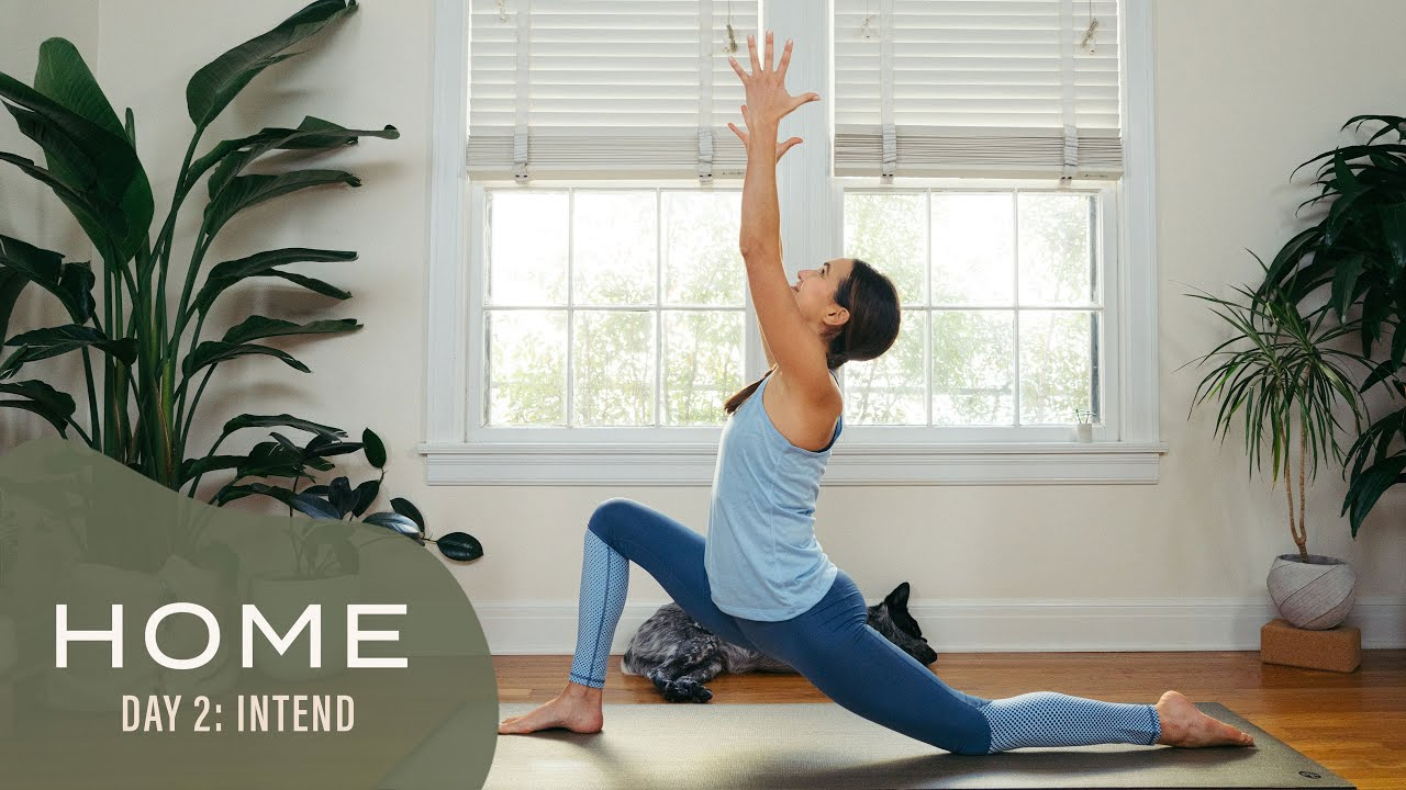 Download Home - Day 2 - Intend  |  30 Days of Yoga With Adriene