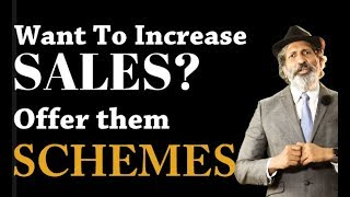 Want to increase sales ? Offer them schemes | Business Tips by Anurag Aggarwal