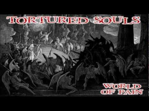 Tortured Souls-World of Pain.