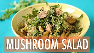Warm Crispy Mushroom Salad Recipe  EASY Dinner Recipe