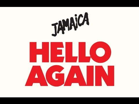JAMAICA - Hello Again (OFFICIAL AUDIO)
