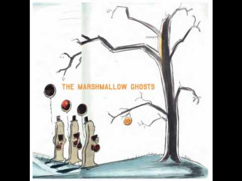 The Marshmallow Ghosts - Shrieks