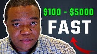 Make $100 - $5000 FAST! (Easy Way to Make Money Online)