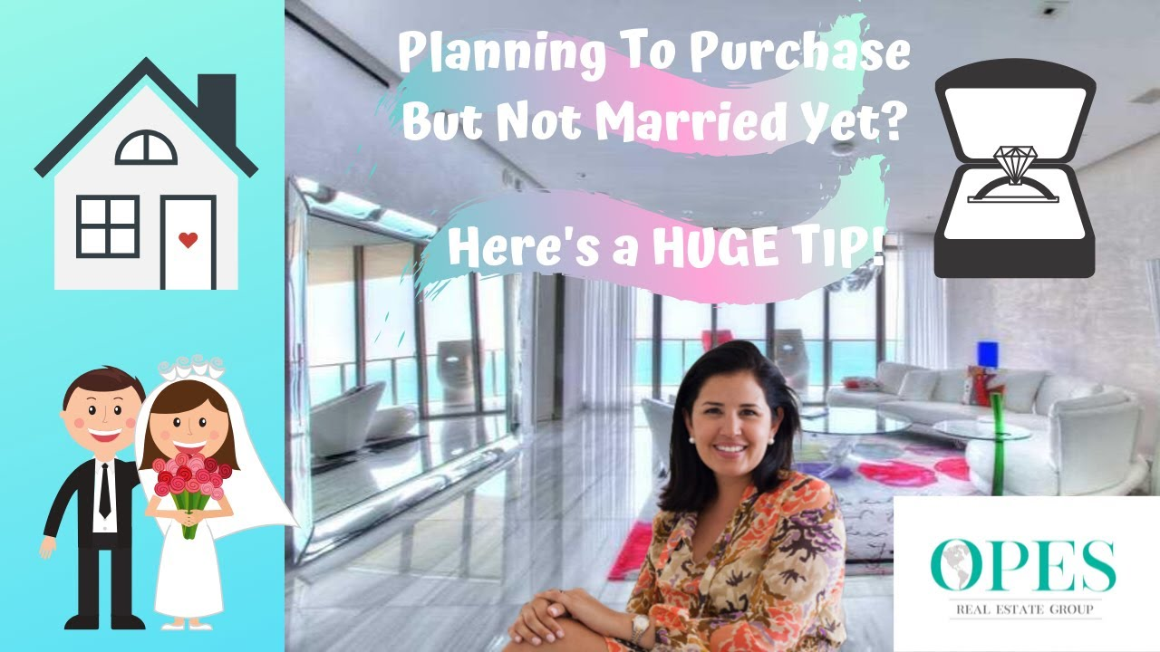 Buying Your Home Pre-Marriage? Here's What You Should Know!
